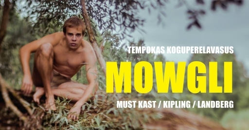 """Must Kast Lavastus """"MOWGLI"""" vlog"""